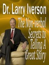 The Non-verbal Secrets to Telling A Great Story (MP3)