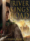 The River Kings' Road (MP3): Ithelas Series, Book 1
