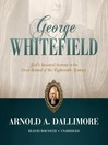 George Whitefield (MP3): God's Anointed Servant in the Great Revival of the Eighteenth Century
