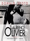 Laurence Olivier (MP3): A Biography