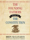 The Founding Fathers' Guide to the Constitution (MP3)