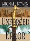 Unforced Error (MP3): Rep and Melissa Pennyworth Mystery Series, Book 2