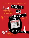 Youth in Revolt (Compilation) (MP3): Youth in Revolt, Youth in Bondage, and Youth in Exile