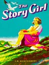 The Story Girl (MP3): King Family Series, Book 1