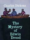 The Mystery of Edwin Drood (MP3): An Unfinished Novel by Charles Dickens