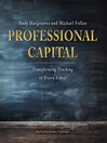 Professional Capital (MP3): Transforming Teaching in Every School