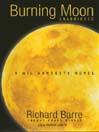 Burning Moon (MP3): Wil Hardesty Series, Book 5