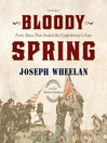 Bloody Spring (MP3): Forty Days That Sealed the Confederacy's Fate