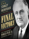 Final Victory (MP3): FDR's Remarkable World War II Presidential Campaign