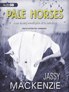 Pale Horses (MP3): Jade de Jong Series, Book 4