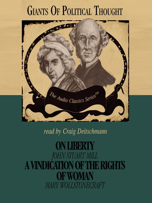 On Liberty and a Vindication of the Rights of Woman (MP3)