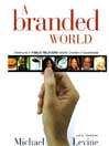 A Branded World (MP3): Adventures in Public Relations and the Creation of Superbrands