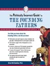 The Politically Incorrect Guide<sup>TM</sup> to the Founding Fathers (MP3)