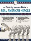 The Politically Incorrect Guide to Real American Heroes (MP3)