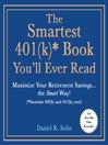 The Smartest 401(k)* Book You'll Ever Read (MP3): Maximize Your Retirement Savings…the Smart Way! (*Smartest 403(b) and 457(b), too!)