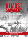 Utmost Savagery (MP3): The Three Days of Tarawa