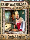 The Camp Waterlogg Chronicles 5 (MP3): Olympics Fever Hits Camp