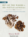 Hen of the Woods & Other Wild Foods and Medicines (MP3)