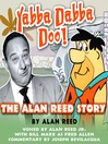Yabba Dabba Doo! (MP3): The Alan Reed Story