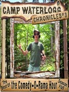 The Camp Waterlogg Chronicles 3 (MP3): To Julie Newmar, with Love, Ellis