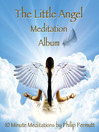 The Little Angel Meditation (MP3)