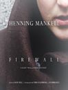 Firewall (MP3): Kurt Wallander Series, Book 8