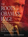 The Roots of Obama's Rage (MP3)