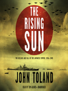 The Rising Sun (MP3): The Decline and Fall of the Japanese Empire, 1936–1945