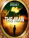 The Man (MP3): Bradbury Thirteen Series, Episode 7