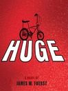 Huge (MP3): A Novel