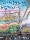 The Pilgrim's Regress (MP3)
