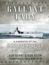 Gallant Lady (MP3): A Biography of the USS Archerfish
