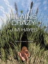Plains Crazy (MP3): Mad Dog and Englishman Series, Book 3