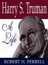 Harry S. Truman (MP3): A Life
