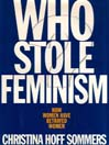 Who Stole Feminism? (MP3): How Women Have Betrayed Women