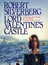 Lord Valentine's Castle (MP3): Majipoor Cycle: Lord Valentine Trilogy, Book 1