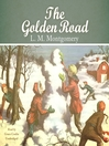 The Golden Road (MP3): King Family Series, Book 2