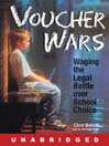 Voucher Wars (MP3): Waging the Legal Battle over School Choice