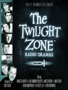 The Twilight Zone Radio Dramas, Volume 1 (MP3)