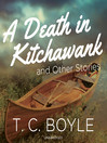 A Death in Kitchawank, and Other Stories (MP3)