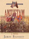 Antietam (MP3): The Civil War Battle Series, Book 3