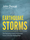 Earthquake Storms (MP3): The Fascinating History and Volatile Future of the San Andreas Fault