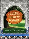 The Cailiffs of Baghdad, Georgia (MP3): A Novel