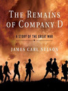 The Remains of Company D (MP3): A Story of the Great War