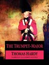 The Trumpet-Major (MP3)