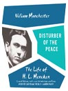 Disturber of the Peace (MP3): The Life of H. L. Mencken