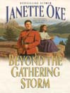 Beyond the Gathering Storm (MP3): Canadian West Series, Book 5