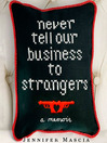Never Tell Our Business to Strangers (MP3): A Memoir