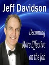 Becoming More Effective on the Job (MP3)