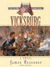 Vicksburg (MP3): The Civil War Battle Series, Book 5